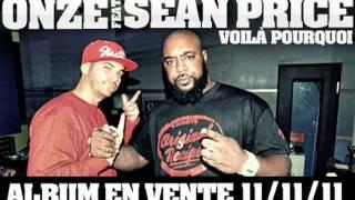 ONZE ft. Sean P. - Voilà Pourquoi.m4v