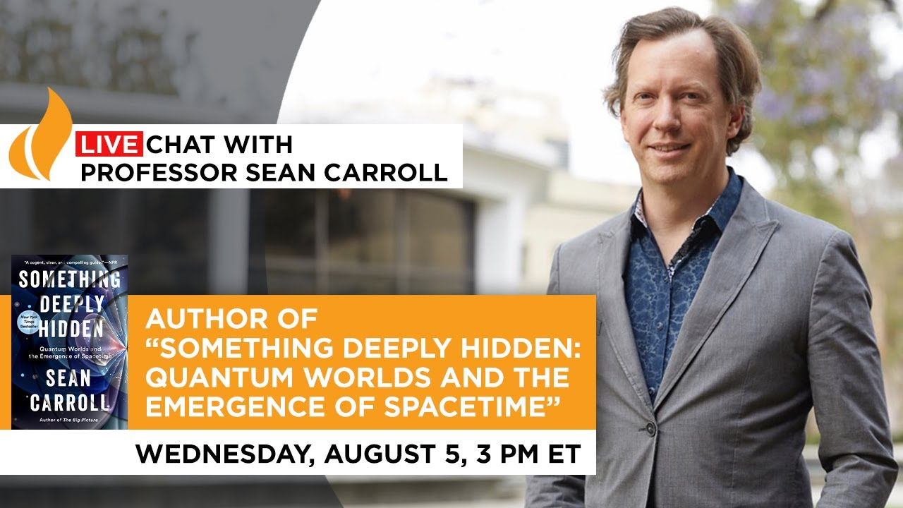 Live Chat with Professor Sean Carroll
