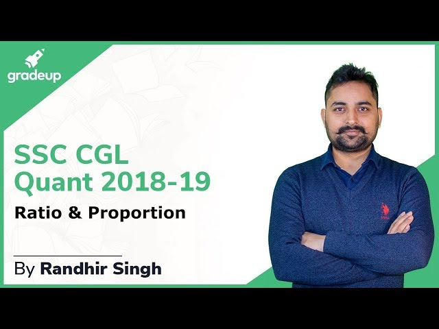 SSC CGL 2018-19 | Quantitative Aptitude | Randhir Sir | Ratio & Proportion