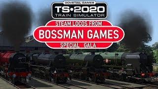 Train Simulator 2020 - Bossman Games Gala (LIVE)
