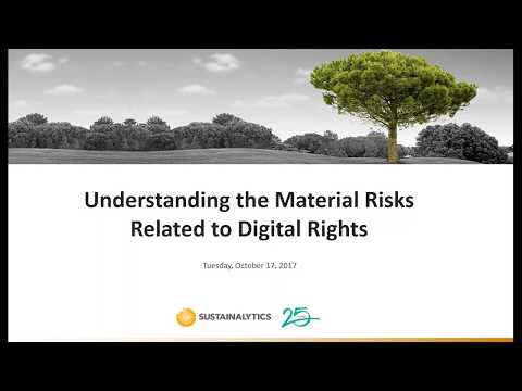 Understanding the Material Risks Related to Digital Rights (October 17, 2017)