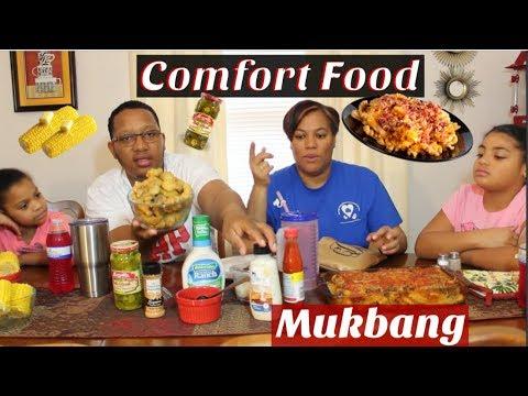 Comfort Foods Mukbang