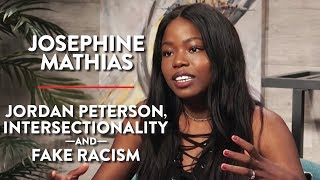 Jordan Peterson, Intersectionality, and Fake Racism (Josephine Mathias Pt. 2)