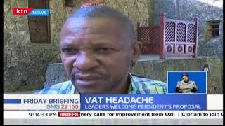 Leaders welcome Uhuru\'s VAT proposal