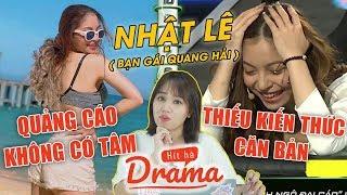 Nhật Lê (Bạn gái Quang Hải) và 1 tấn drama - Hít Hà Drama