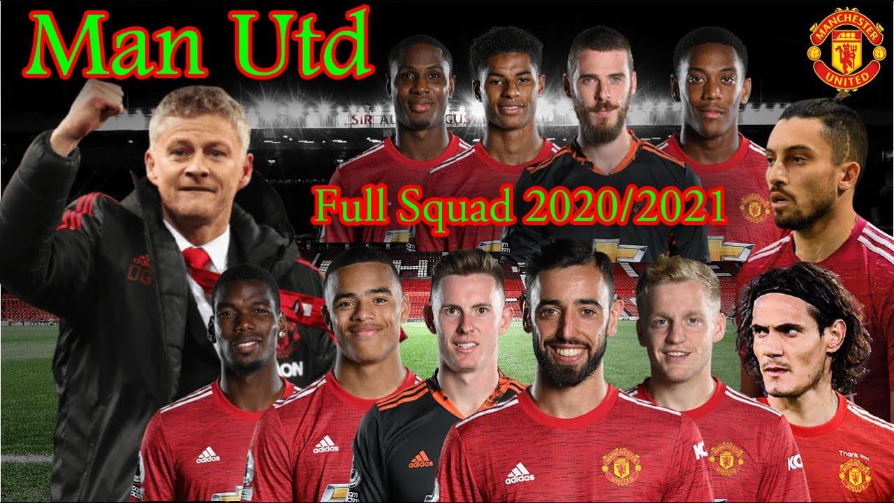 Manchester United Full Squad 2020 2021 Youtube