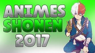 Los mejores animes shonen 2017(acción,comedia,aventuras)