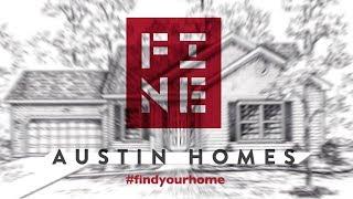 Fine Austin Homes - Promo