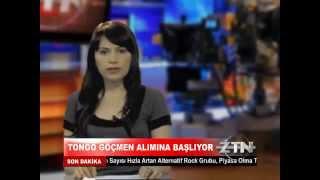 ZAYTUNG HABER BULTENI TONGO GOCMEN ALIMINA BASLADI
