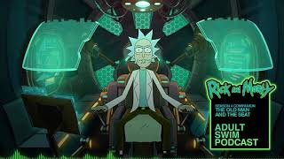 The Old Man and the Seat | Rick and Morty Companion Podcast | Adult Swim Podcast