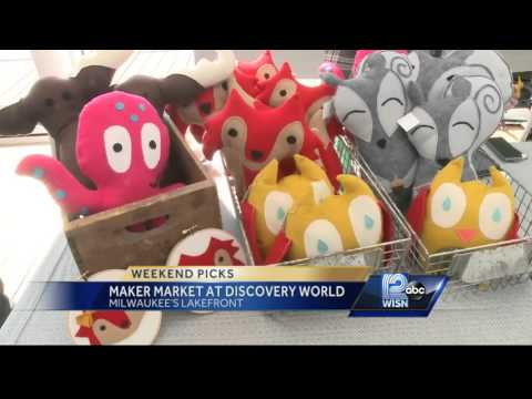 Weekend Pick: Maker Market at Discovery World