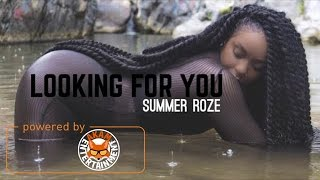 Summer Roze - Looking For You - March 2017