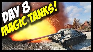 ► World of Tanks: MAGIC TANKS! - A Day in WoT - Day 8