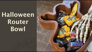 130 - How To Make A Halloween Router Bowl