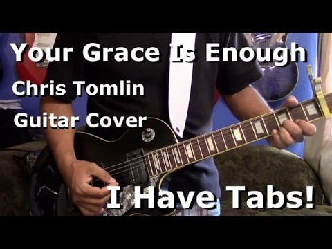 Your Grace Is Enough Lead Guitar Cover I Have Tabs Youtube