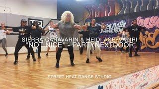 PARTYNEXTDOOR - Not Nice I Sierra Caravarin & Heidi Asefvaziri Choreography