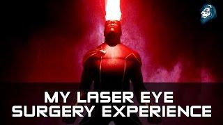 My Laser Eye Surgery Experience - Lasek