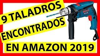 ✅ 9 TALADROS vistos en AMAZON en este [ 2019 ]