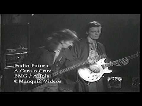 Radio Futura - A Cara o Cruz (Clip Oficial) 1987