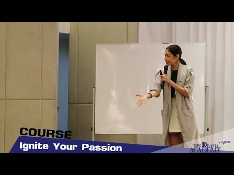 Ignite Your Passion By ครูเงาะ [06-08-2017]