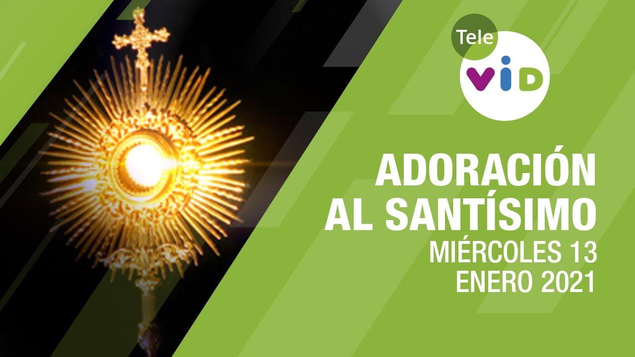 Adoración al Santísimo 🙏 Miércoles 13 Enero de 2021, Padre Mariusz Maka - Tele VID