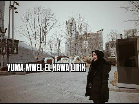 Yamma mwel el hawa cover nisa sabyan lirik