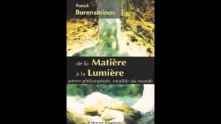 Livre Audio - De la matiere a la lumiere - Burensteinas Patrick