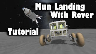 KSP - Mun Landing Tutorial with a Rover
