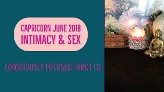 CAPRICORN SEX & INTIMACY Tarot Reading JUNE/JULY