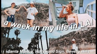 a week in my life in LA | LA VLOG 2