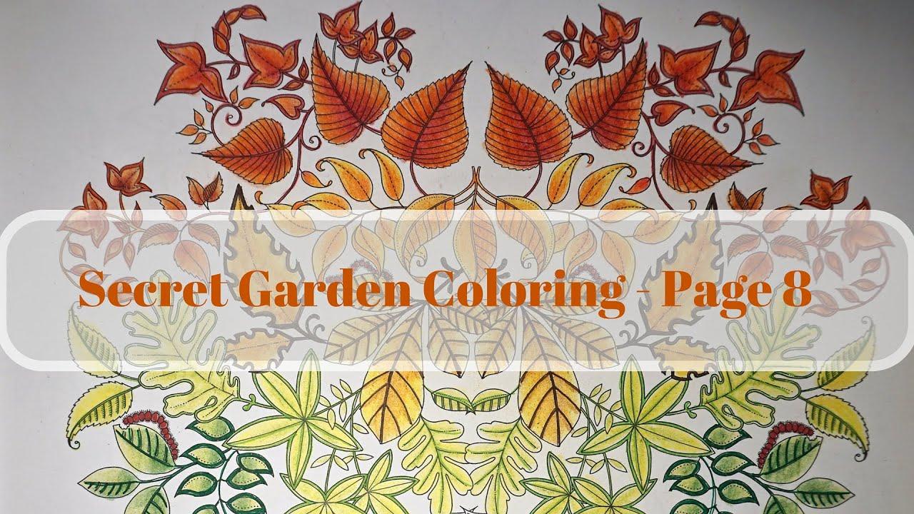 Colorvlog: Secret Garden Coloring Book Page 8 Part 2 - YouTube