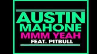Austin Mahone feat pitbull mmm yeah (audio oficial) + link de descarga !!!