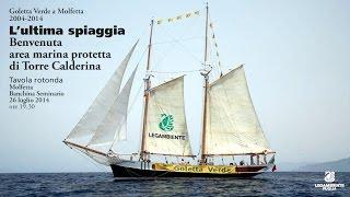 26 luglio 2014. Goletta Verde a Molfetta. L'ultima spiaggia.