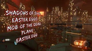 SHADOWS OF EVIL Easter Eggs: Mob of the Dead Plane Easter Egg
