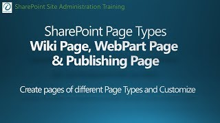 SharePoint 2016 Tutorial - Page Types and Customizations