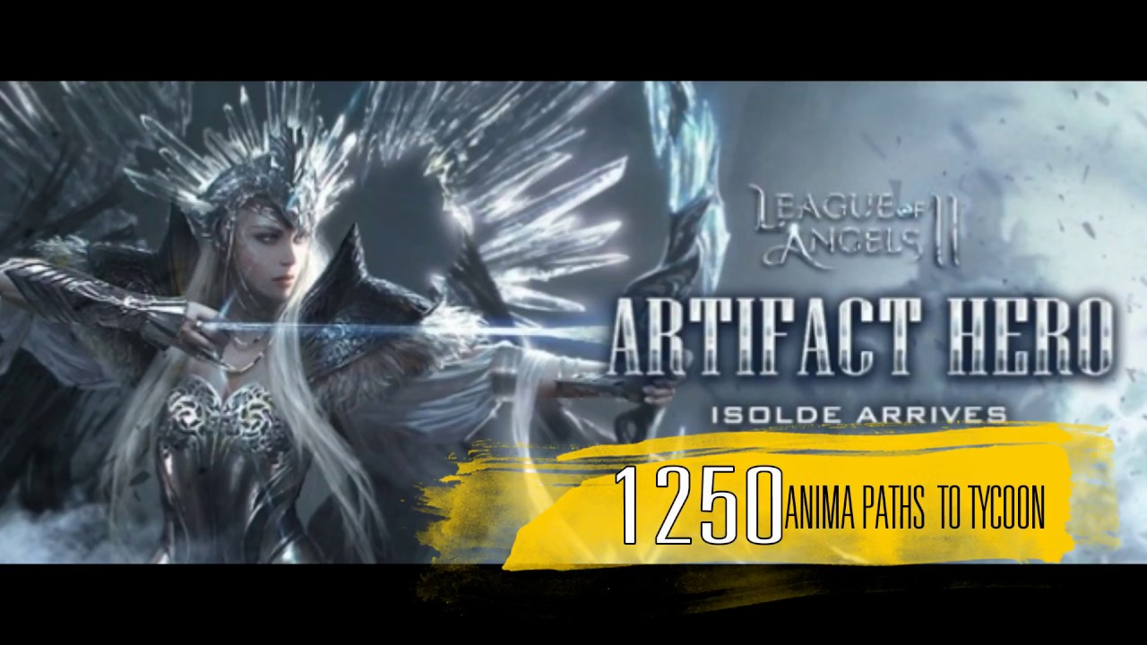 Download League of Angels 2 - #6 1250x Anima Paths to Tycoon