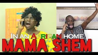 Download Clifford Owusu Comedy - In An African Home: Mama Shem (Clifford Owusu)