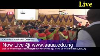 AAUA 6th Convocation Ceremony: Conferment of Degrees/Award/Prizes (Saturday)