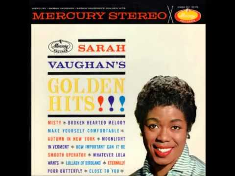 Sarah Vaughan  Broken Hearted Melody