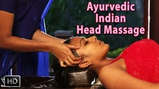 Ayurvedic Indian Head Massage - SIRO DHARA - World