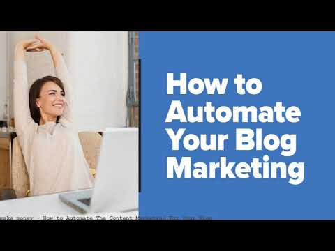 How to Automate The Content Marketing For Your Blog