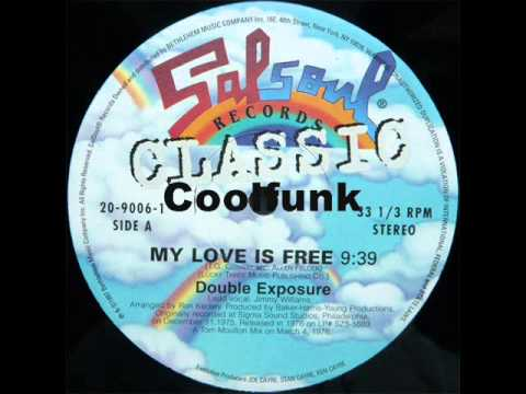 "Double Exposure - My Love Is Free (12"" Soul-Disco-Funk 1976)"