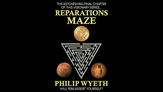 """New Novel Release: """"Reparations Maze"""" by Philip Wyeth"""