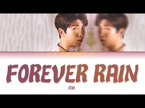 BTS RM 'forever rain' (Lyrics Eng/Rom/Han/가사)