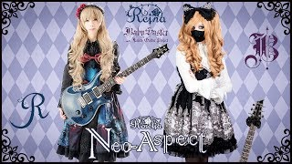 【Roselia】 - 「Neo-Aspect」 GUITAR COVER (Full Instrumental) † BabySaster & REINA