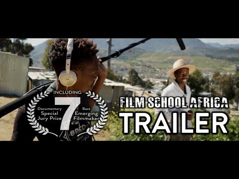 Film School Africa Documentary Trailer
