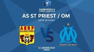 COUPE GAMBARDELLA-CA I 32e de finale - AS St-Priest / OM - 13/01/19