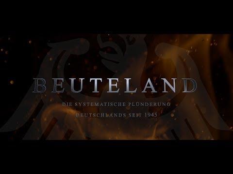 Beuteland - Die systematische Plünderung Deutschlands seit 1945 (DVD - Trailer)