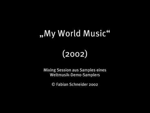 """My World Music"" (2002)"
