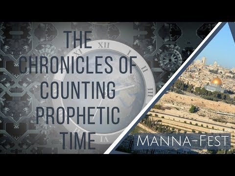 The Chronicles of Counting Prophetic Time | Episode 895